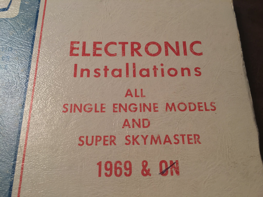 Factory Avionics Wiring Book 1969 Cessna All Single Engines & Super Skymaster.