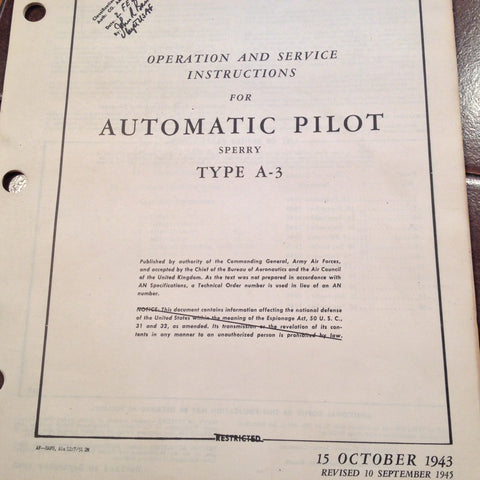 1943 Sperry A-3 Autopilot Operation & Service Instruction Manual.