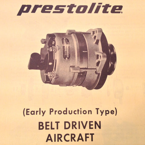 Prestolite (Early Production Type) Belt Driven Aircraft Alternator Service Data Tech Sheets.