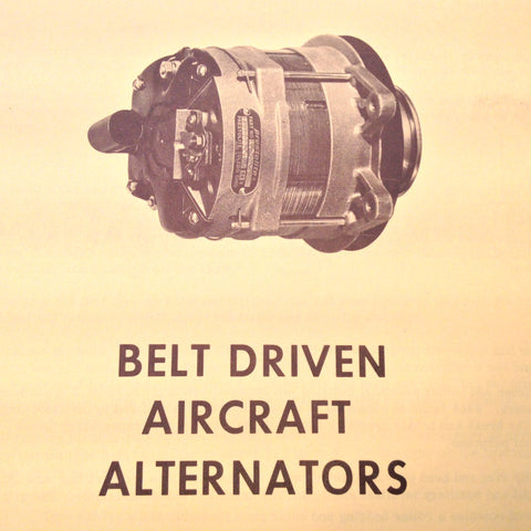 Prestolite Belt Driven Aircraft Alternators Service Data Tech Sheets.