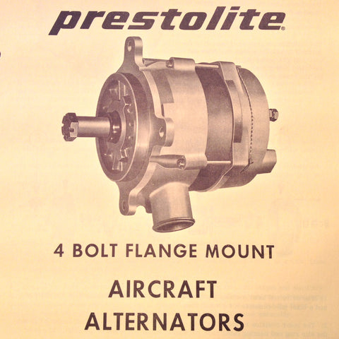 Prestolite 4 Bolt Flange Mount Aircraft Alternators Service Data Tech Sheets.