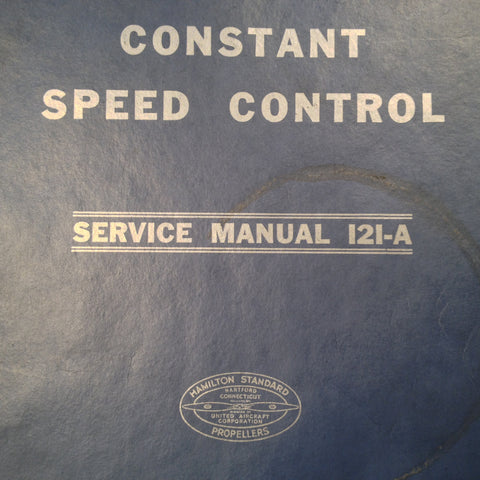 Hamilton Standard 121-A Constant Speed Service Manual