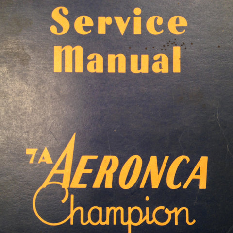 Original 1946 Champion Aeronca 7A Service Manual.