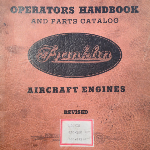 Franklin 4AC-150 & 4AC-171 Operator and Parts Manual. Circa 1940s, 1950s.