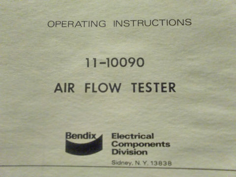 Bendix 11-10090 Air Flow Tester Operating Tech Data Sheets.  Circa 1975.