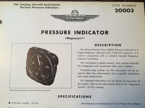 Bendix Eclipse-Pioneer Pressure Indicator Magnesyn Type 20003 Description & Interconnect Pin-outs Data Sheet.  Circa 1956.