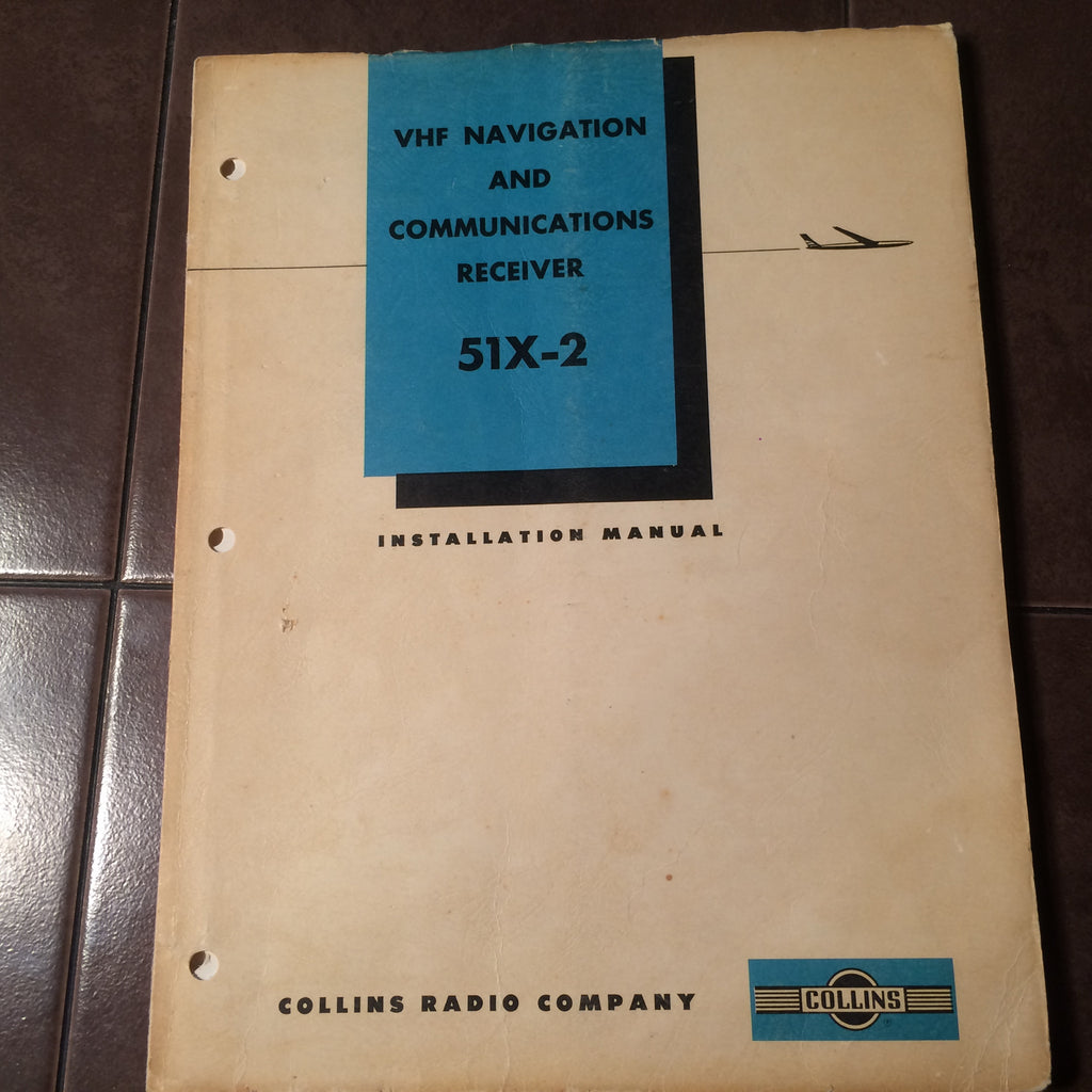 Collins 51X-2 Nav-Com Install Manual.  Circa 1960.
