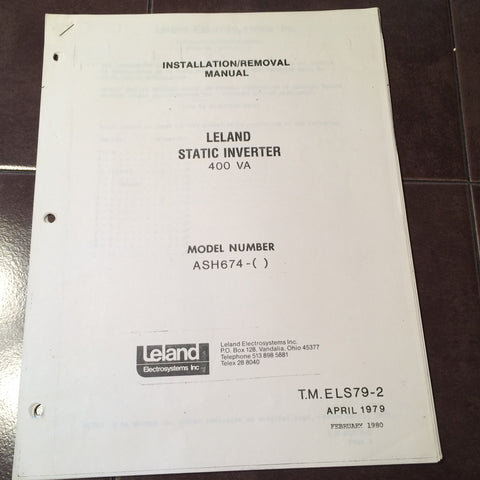Leland Static Inverter ASH674 Series 400VA Install Manual.  Circa 1979, 1980.