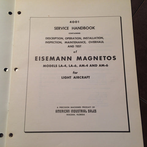 Eisemann Magnetos LA-4, LA-6, AM-4 & AM-6 Operation, Install Service  Overhaul Manual