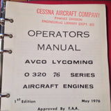 Lycoming O-320 Engine 76 Series Operator's Manual. Circa 1976.