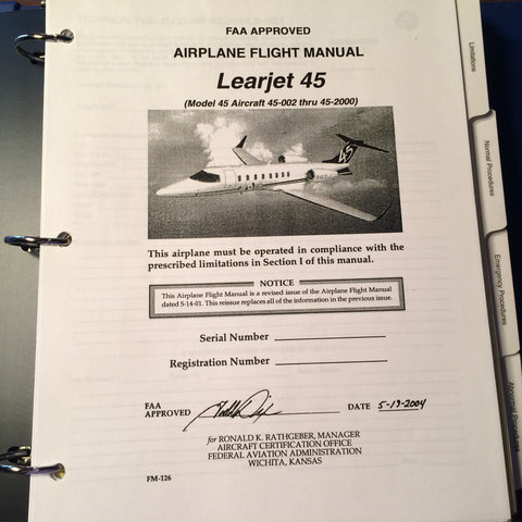 FlightSafety LearJet Model 45 Airplane Flight Manual,.  Circa 2004.