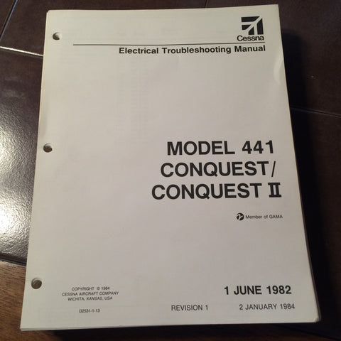 Cessna 441 Conquest & Conquest II Electrical Troubleshooting Manual.  Circa 1982, 1984