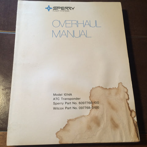 Sperry 1014A Transponder Overhaul Manual.