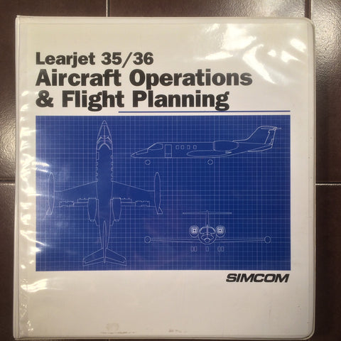 Simcom Learjet 35 and 36 Operations & Flight Planning Manual
