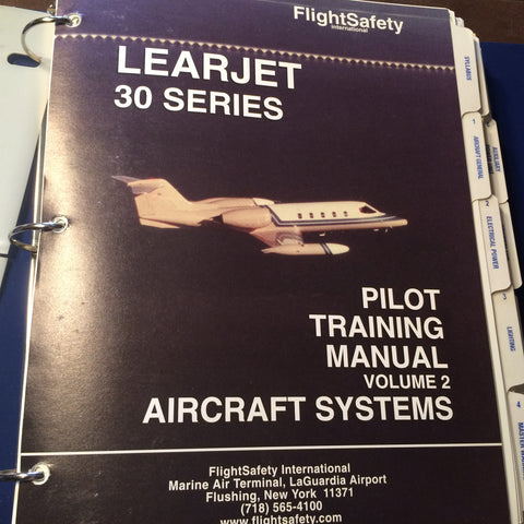 FlightSafety LearJet 30 Series, Learjet 35/36 Pilot Training Manual, Vol. 2 Aircraft Systems.