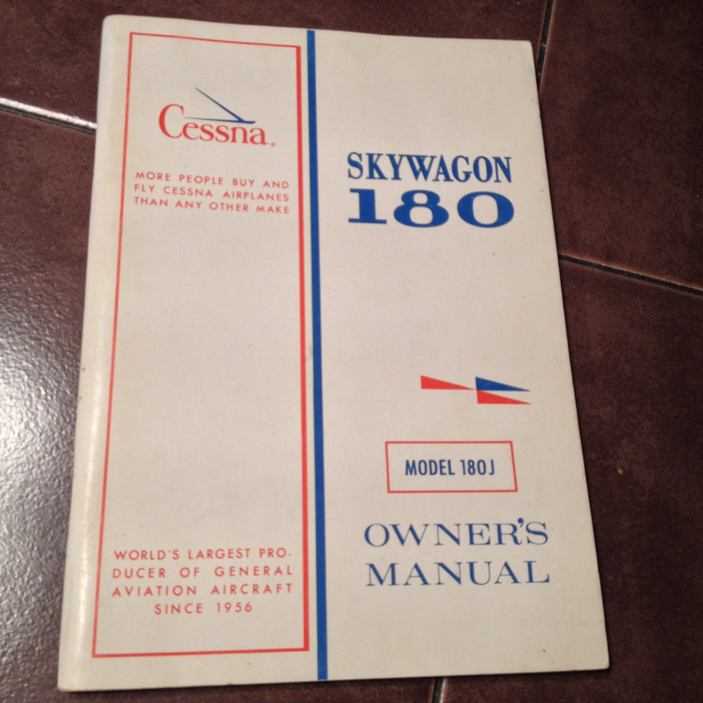 Cessna Skywagon 180J Owner's Manual.  for serials 18052385 and On,  Circa 1974.