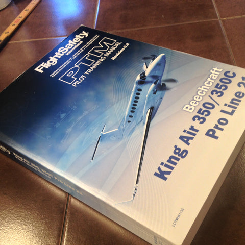Beechcraft King Air 350 350C with Pro Line 21 Pilot Training Manual.
