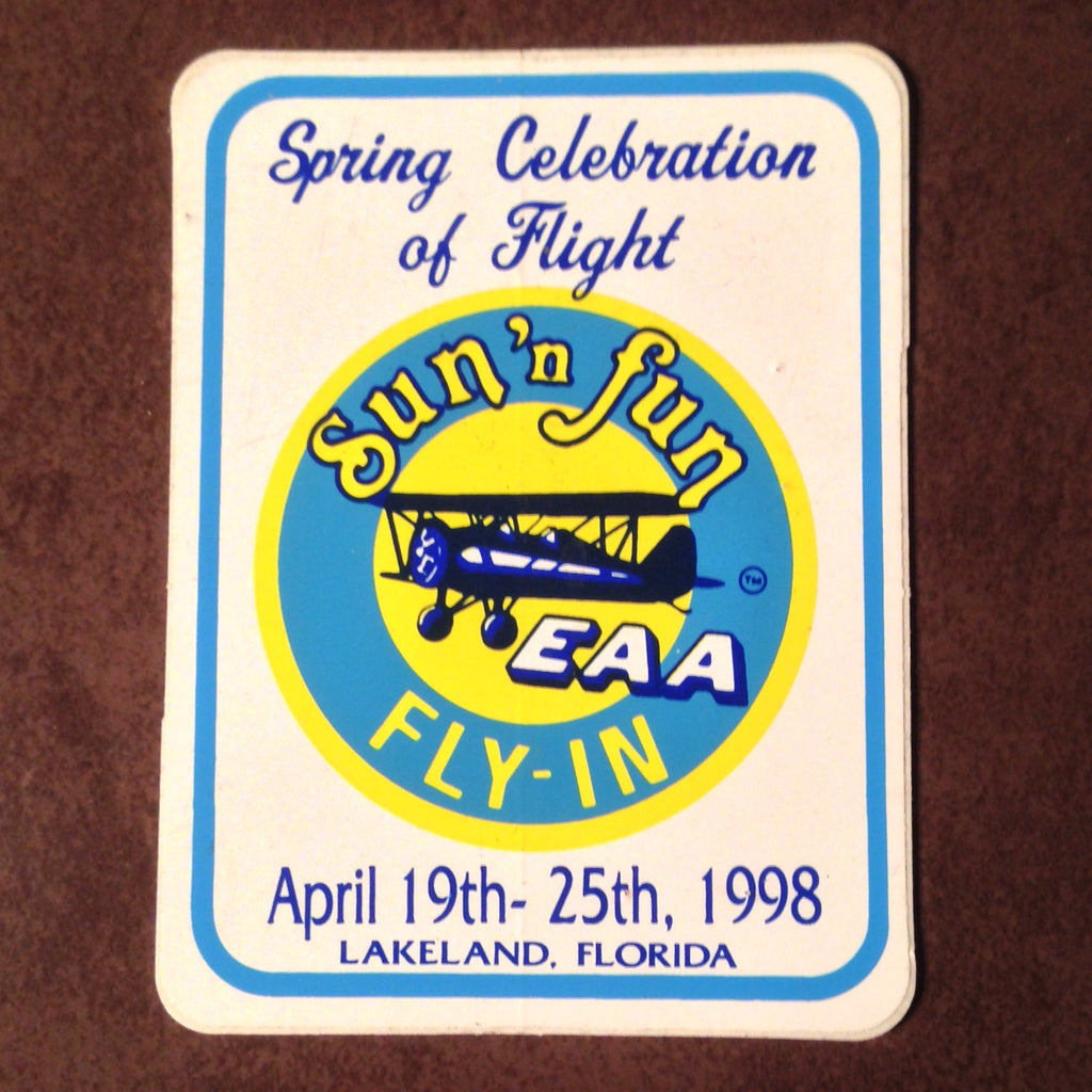 "Original EAA Sun' N Fun 1998 Decal.  Never used 3"" Plastic"
