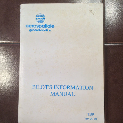 Aerospatiale Socata TB9 Pilots Information Manual.