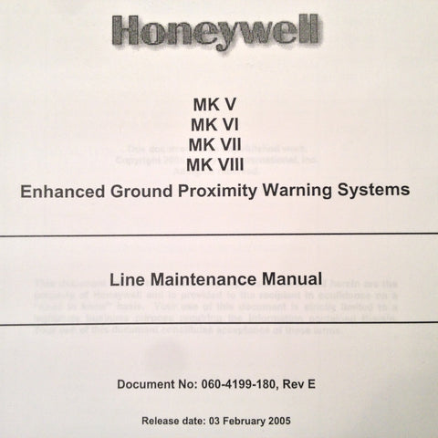 Honeywell EGPS Mk-V, Mk-VI, Mk-VII & Mk-VIII Line Maintenance Manual.