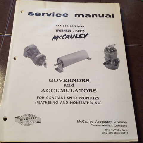 McCauley Governors & Accumulators Overhaul & Parts Manual.