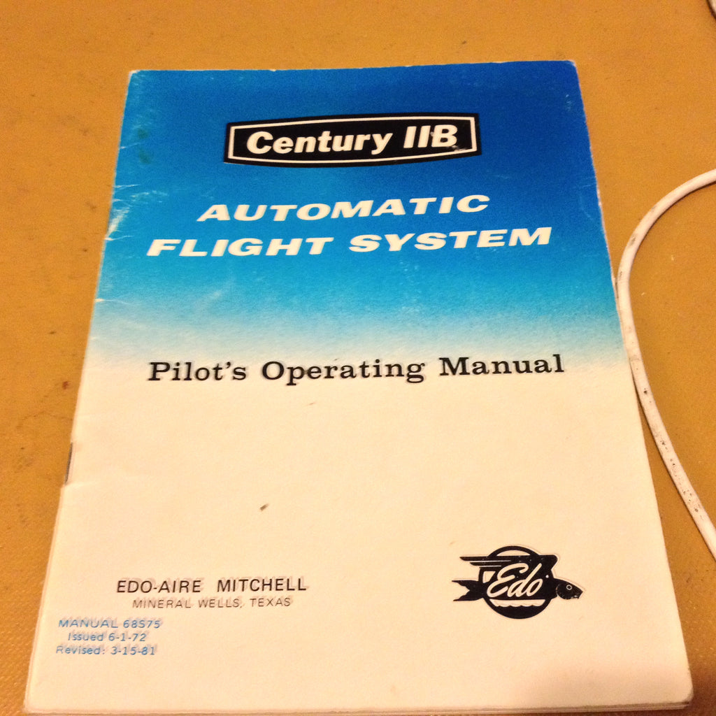 Edo-Aire Century IIB Autopilot Pilot's Operation Manual.  Circa 1972, Revised 1981.