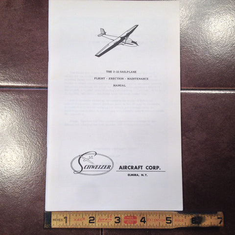 Schweizer SGS 2-33 Glider Flight, Erection & Maintenance Manual.