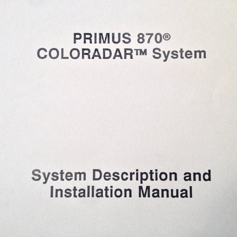 Honeywell Primus 870 Coloradar Install manual.