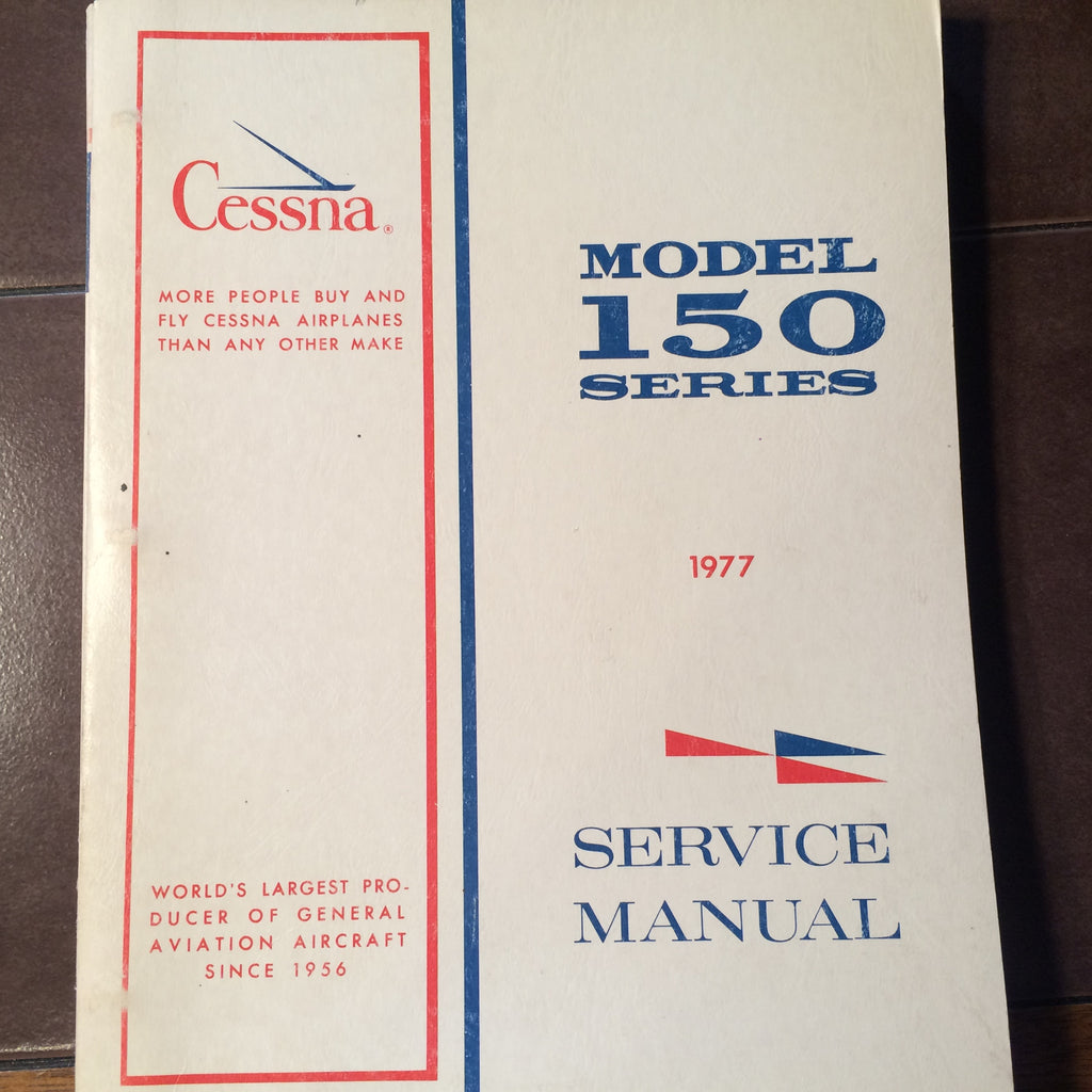 1977 Cessna 150 Series Service Manual.