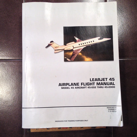 Bombardier LearJet Model 45 Airplane Flight Manual, sn 45-002 thru 45-2000.