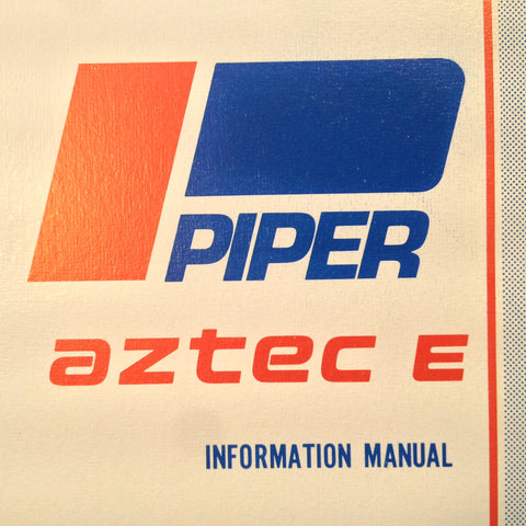 "Piper Aztec ""E"" Pilot's Information manual for PA-23-250."