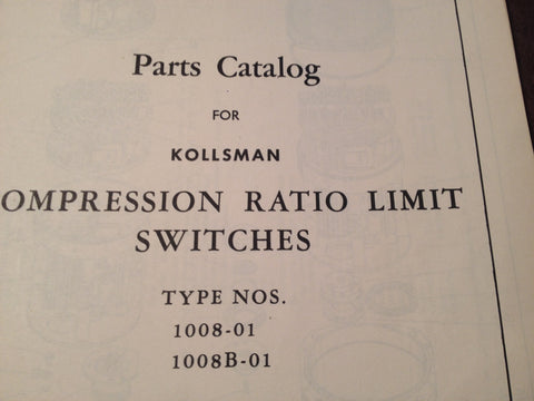1948 Kollsman Compression Ratio Limit Switches 1008-01 & 1008B-01 Parts Manual.