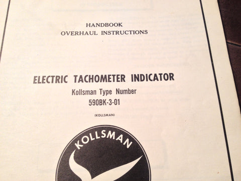 1950s Kollsman Electric Tachometer Indicator 590BK-3-01 Overhaul Manual.