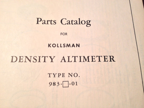 1947 Kollsman Density Altimeter 983-X-01 Parts Manual.