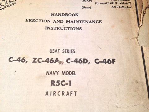 1945 1955 Curtiss C-46 Commando, ZC-46A, C-46D, C-46F & R5C-1 Erection & Maintenance Manual.