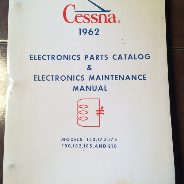 1962 Cessna Factory 1962 Cessna Factory Wiring Manual for all Singles  Engine Airframes 150, 172, 175, 180, 182, 185 and 210