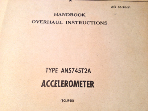 1948 Eclipse Accelerometer AN5745T2A Overhaul Manual.