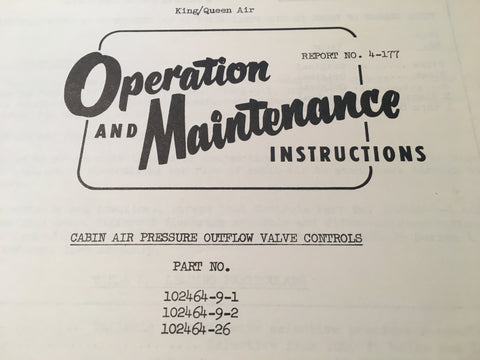 AiResearch Cabin Air Pressure Outflow Valve  Service Manual for 102464-9-1,  102464-9-2 and 102464-26.