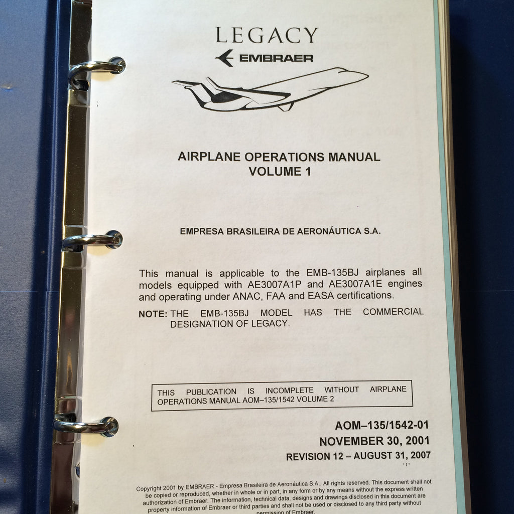 FlightSafety Embraer Legacy EMB-135BJ Airplane Operations Manual, Vol. 1. Circa 2007.
