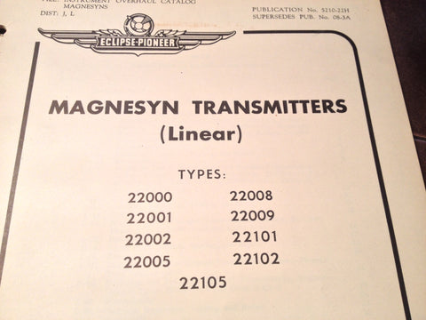 1950s Pioneer (Linear) Magnesyn Transmitters 22000 22001 22002 22005 22008 22009 22101 22102 Overhaul Booklet.