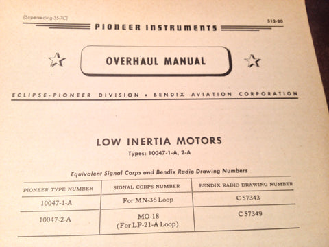 1944 Bendix Pioneer Low Inertia Motors 10047-1-A & 10047-2-A Overhaul Manual.