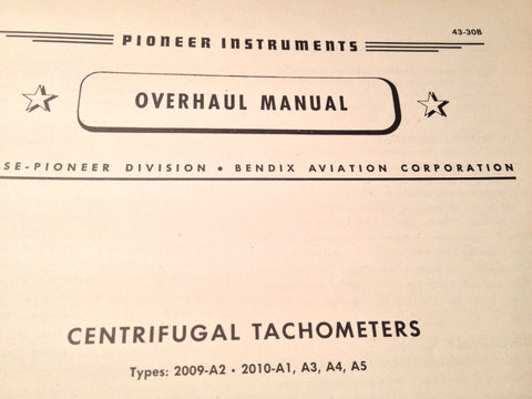 1944 Bendix Pioneer Centrifugal Tachometers 2009-A2 & 2010-A1/A3/A4/A5 Overhaul Manual.