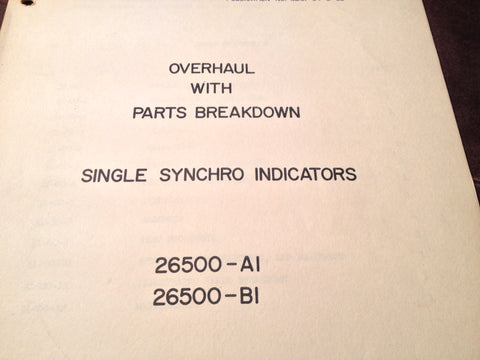 1950s Bendix Montrose Single Synchro Indicators 26500-A1 & 26500-B1 Ovehaul & Parts Manual.