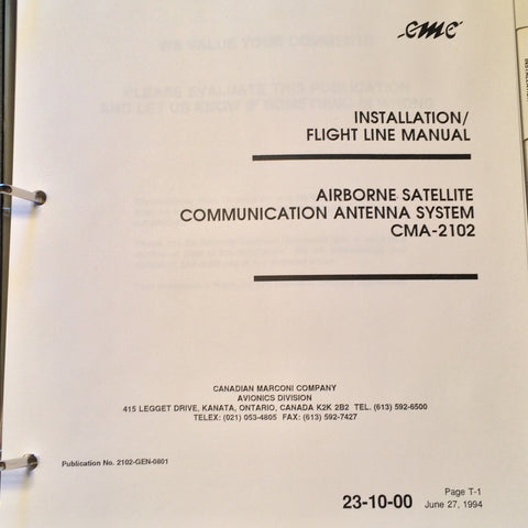 Canadian Marconi CMA-2102 Satellite Communication Antenna System Install & Flight-Line Manual.  Circa 1994.