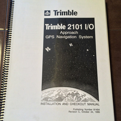 Trimble 2101 I/O Approach Install & Checkout Manual.