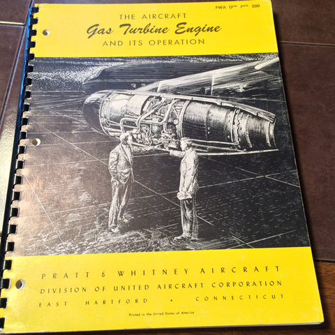 "Pratt & Whitney ""Gas Turbine Engine and its Operation"" Manual.  Circa 1952, 1958."