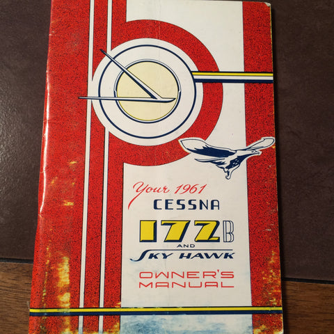 1961 Cessna 172 Skyhawk Owner's Manual.