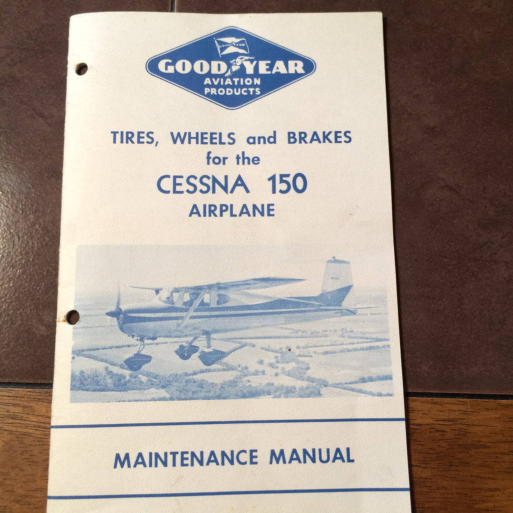 goodyear tires wheels brakes for cessna 150 maintenance manual rh gsplanestuff com 1966 cessna 150 maintenance manual 1966 cessna 150 maintenance manual