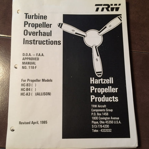 TRW Hartzell Turbine Propeller Overhaul Manual for HC-B3, HC-B4 & HC-A3 Allison.  Circa 1985.