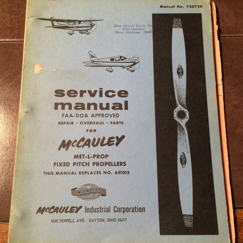 McCauley Met-L-Prop Service Overhaul & Parts Manual.  Circa 1973.